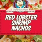 copycat red lobster shrimp nachos on a plate