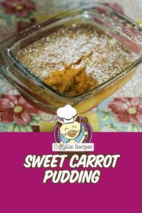 carrot pudding in a baking dish