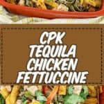 homemade cpk chicken tequila fettuccine photo collage