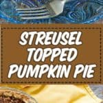 pumpkin pie slices with a streusel topping