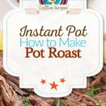 Instant Pot Pot Roast photo collage