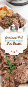 Instant Pot Pot Roast photo collage