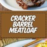 meatloaf that tastes just like cracker barrel