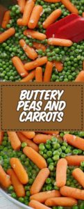 carrots cooked with butter and peas
