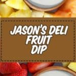 fresh cut fruit and homemade fruit dip