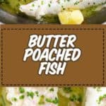 Butter poached fish for lent